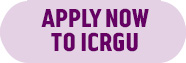 Apply now to ICRGU