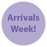 Arrivals Week