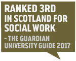 First in Scotland for Social Work - Guardian University Guide